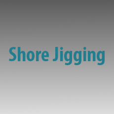 Shore Jigging